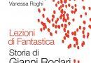 Lezioni di Fantastica. Storia di Gianni Rodari