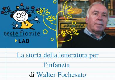 Storia della letteratura per l'infanzia corso di Walter Fochesato